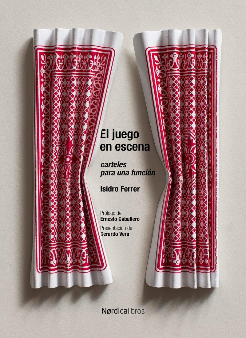 El juego en escena : carteles para una función: Isidro ...