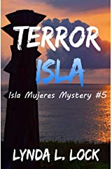 Terror Isla: A gripping whodunit full of twists from the author of Temptation Isla (Isla Mujeres Mystery Book 5) Kindle Edition