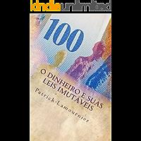 O Dinheiro e Suas Leis Imutáveis: Os Gatilhos Mentais que Abrem as Portas da Prosperidade!