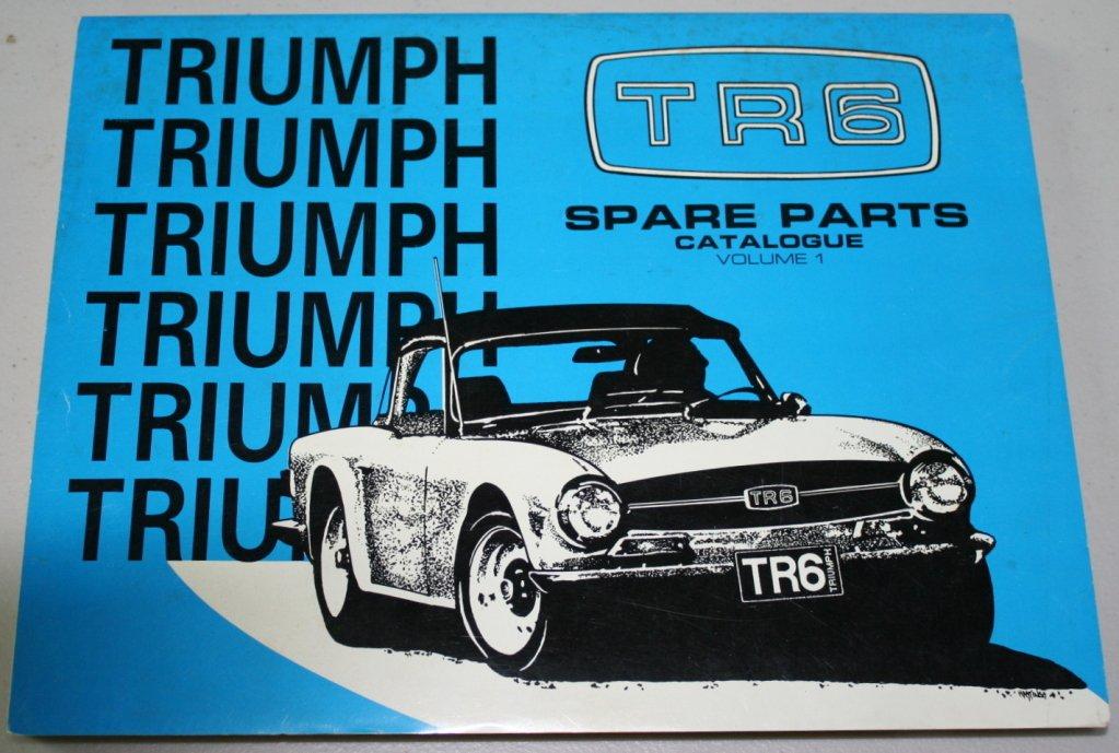 Triumph Tr6 Spare Parts Catalogue 1990 Volume 1 Charles Runyan