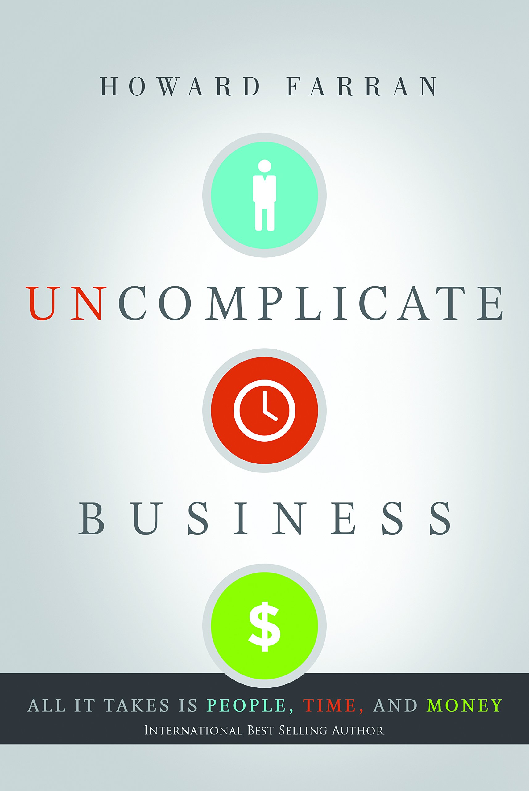 Uncomplicate Business Takes People Money product image