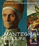 Mantegna + Bellini: Meister der Renaissance