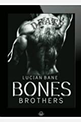 BONES BROTHERS (Reginald Bones Book 4)