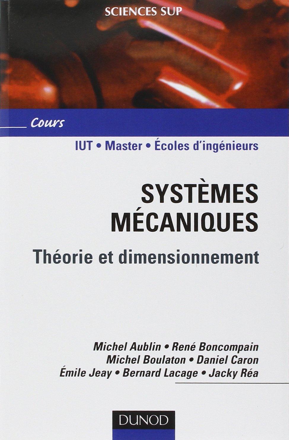 Amazonfr Systèmes Mécaniques Théorie Et Dimensionnement