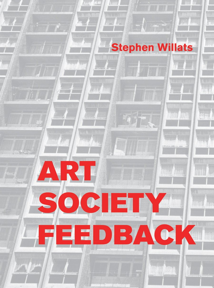 Read Online Stephen Willats: Art Society Feedback pdf epub