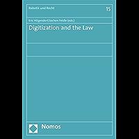 Digitization and the Law (Robotik und Recht Book 15)