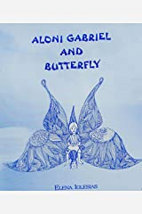 Aloni Gabriel and Butterfly Kindle Edition