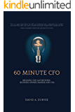 60 Minute CFO: Bridging the Gap Between Business Owner, Banker, and CPA