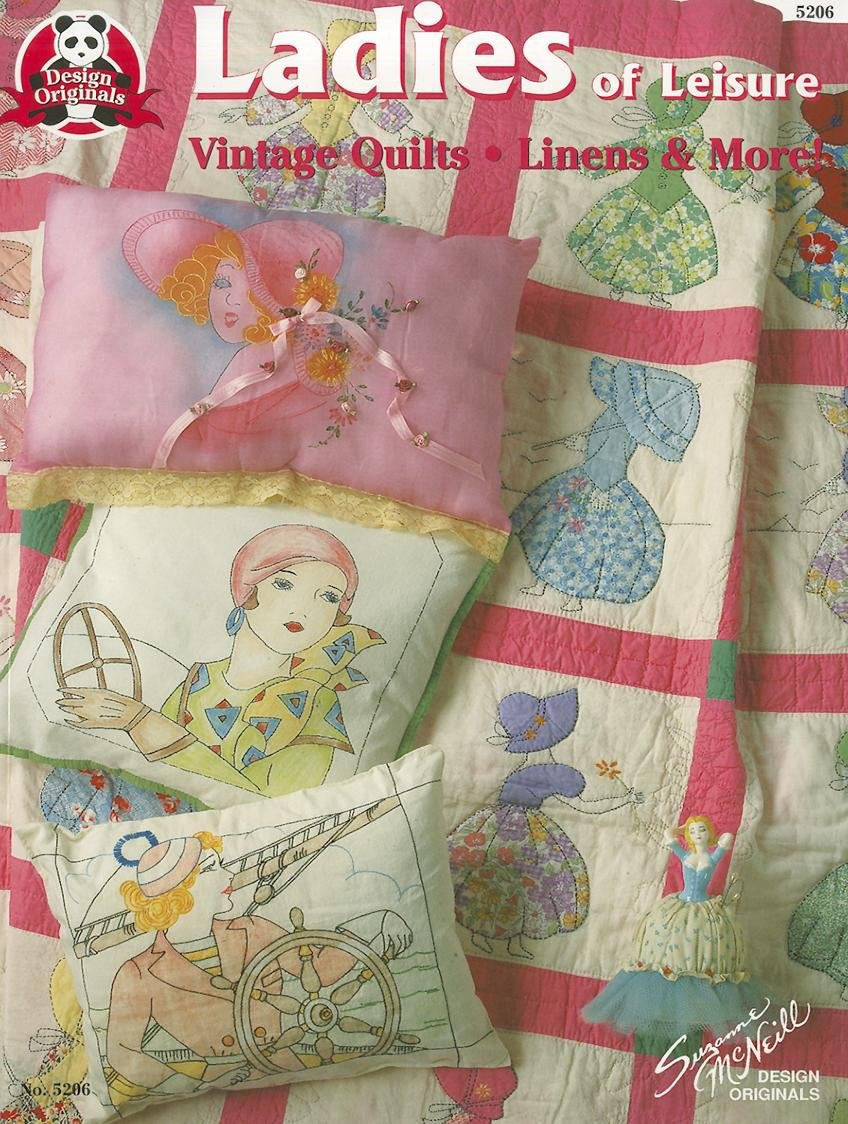 Ladies of Leisure: Vintage Quilts, Linens & More