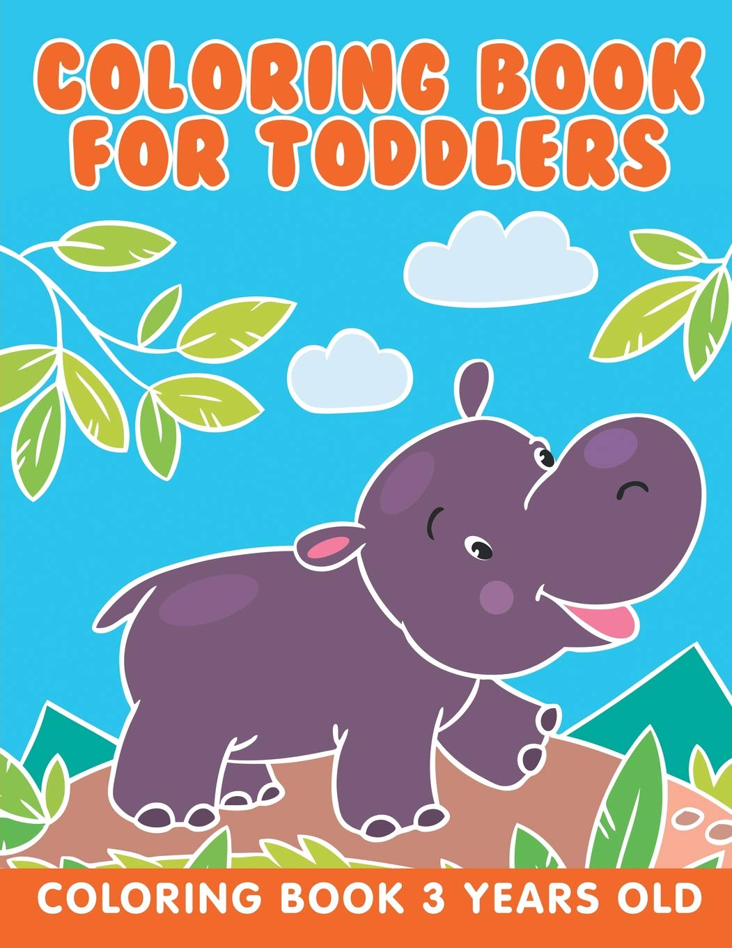 Coloring Book For Toddlers Coloring Book 3 Years Old