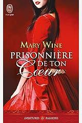 Terres d'Écosse (Tome 1) - Prisonnière de ton coeur (French Edition) Kindle Edition