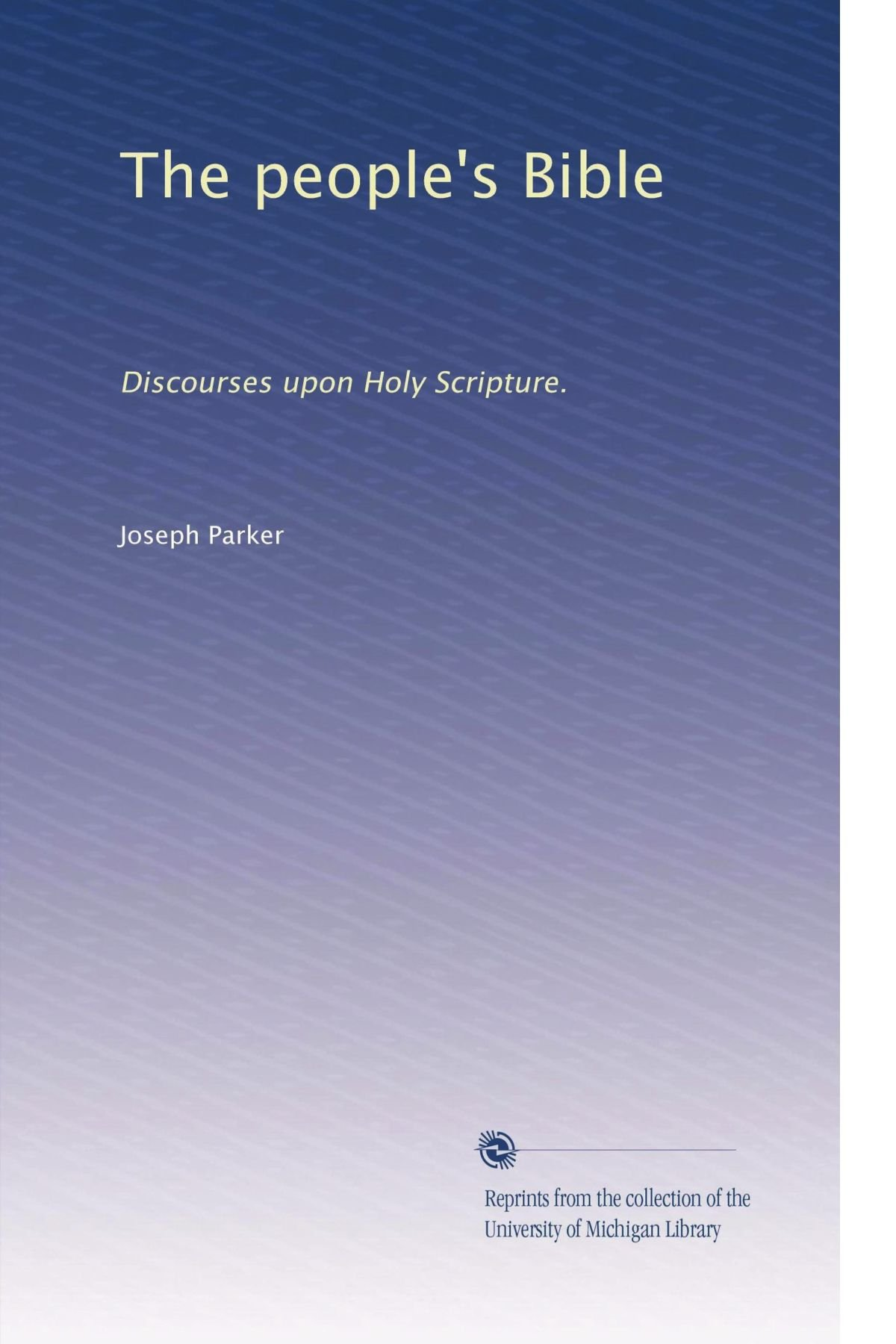 The people's Bible: Discourses upon Holy Scripture. (Volume 9) pdf epub
