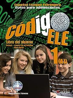 Codigo Ele: Libro Del Alumno + Libro Digital (CD-Rom) 1 (