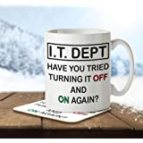 IT Dept Have You Tried Turning It Off and On Again? - Mug and Coaster By Inky Penguin