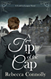 A Tip of the Cap (A London League Book 3)