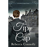 A Tip of the Cap (A London League Book 3)
