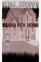 Brand New Home Kindle Edition