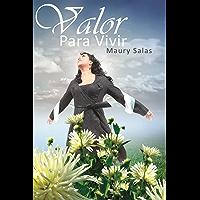Valor para Vivir (Spanish Edition)