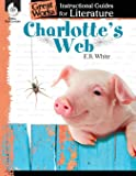 Charlotte's Web: An Instructional Guide for Literature - Novel Study Guide for Elementary School Literature with Close…