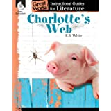 Charlotte's Web: An Instructional Guide for Literature - Novel Study Guide for Elementary School Literature with Close Readin