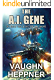 The A.I. Gene (The A.I. Series Book 2)