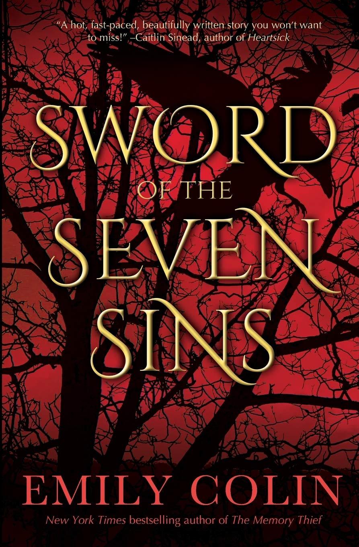 Amazon.com: Sword of the Seven Sins: A Novel (The Seven Sins Series):  9781947834460: Colin, Emily: Books