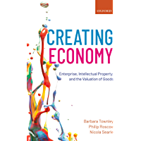 Creating Economy: Enterprise, Intellectual Property, and the Valuation of Goods