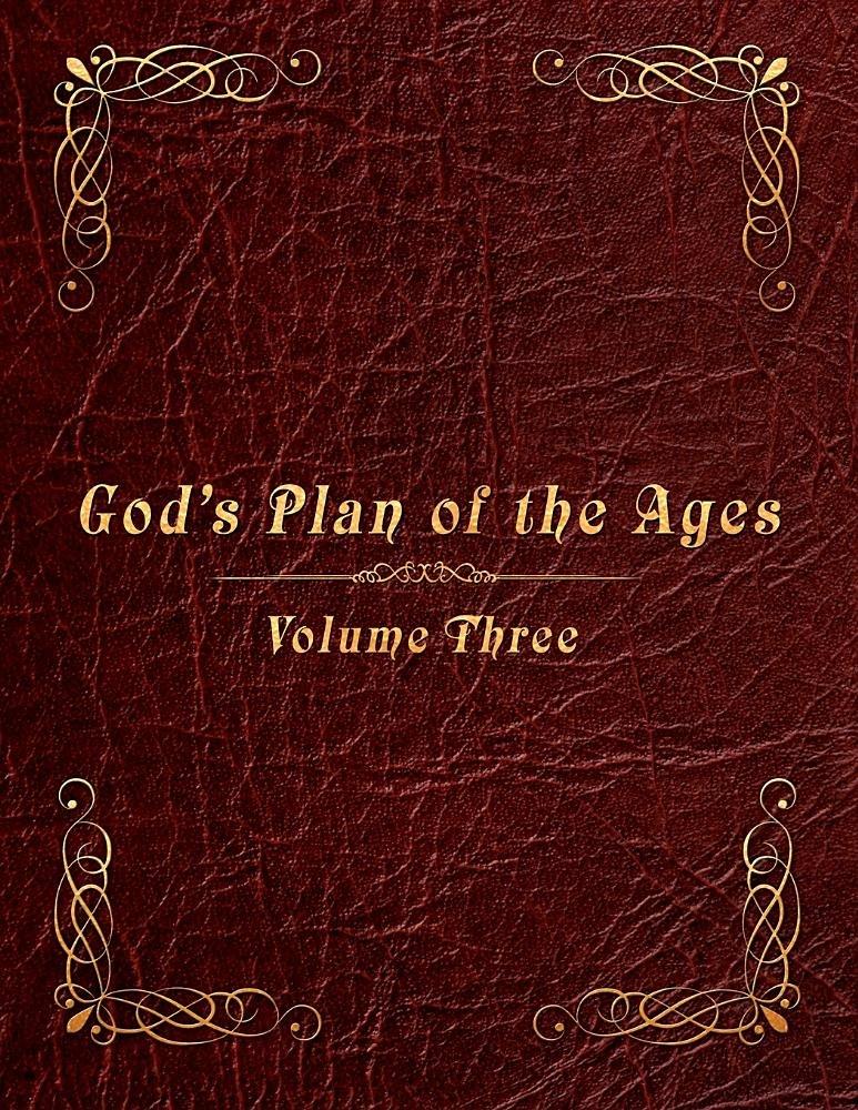 Download God's Plan of the Ages Volume 3: Joshua Through King Jotham pdf