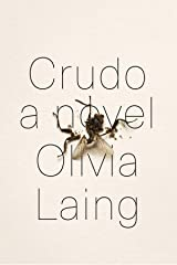 Crudo – A Novel Hardcover