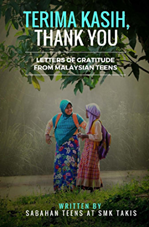 Terima Kasih; Thank You: Letters of Gratitude from Malaysian Teens