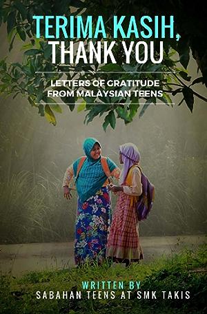 Terima Kasih; Thank You: Letters of Gratitude from Malaysian Teens