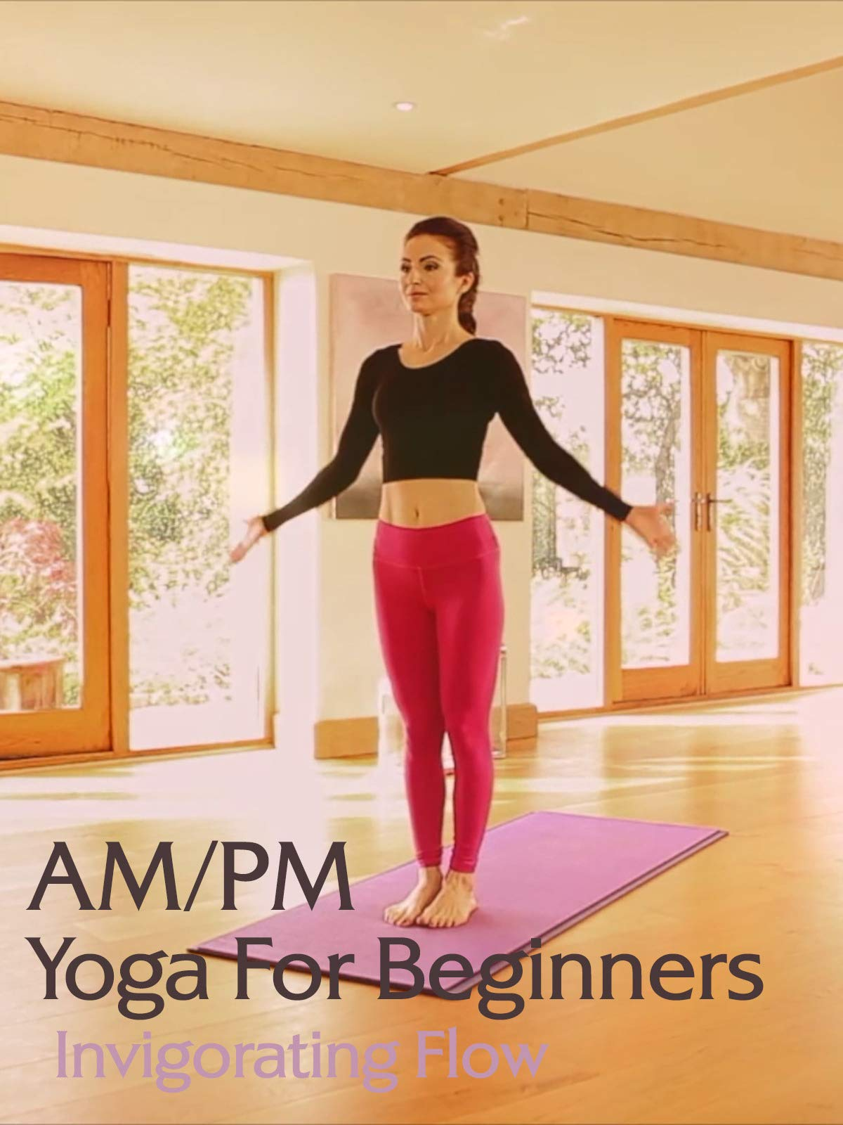 Amazon.com: Watch AM/PM Yoga for Beginners: Invigorating ...