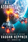 A.I. Assault (The A.I. Series Book 3) (English Edition)
