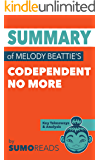 Summary of Melody Beattie's Codependent No More: Key Takeaways & Analysis