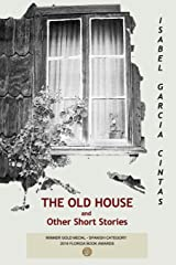 The Old House: and Other Short Stories Paperback