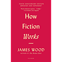 How Fiction Works (English Edition)