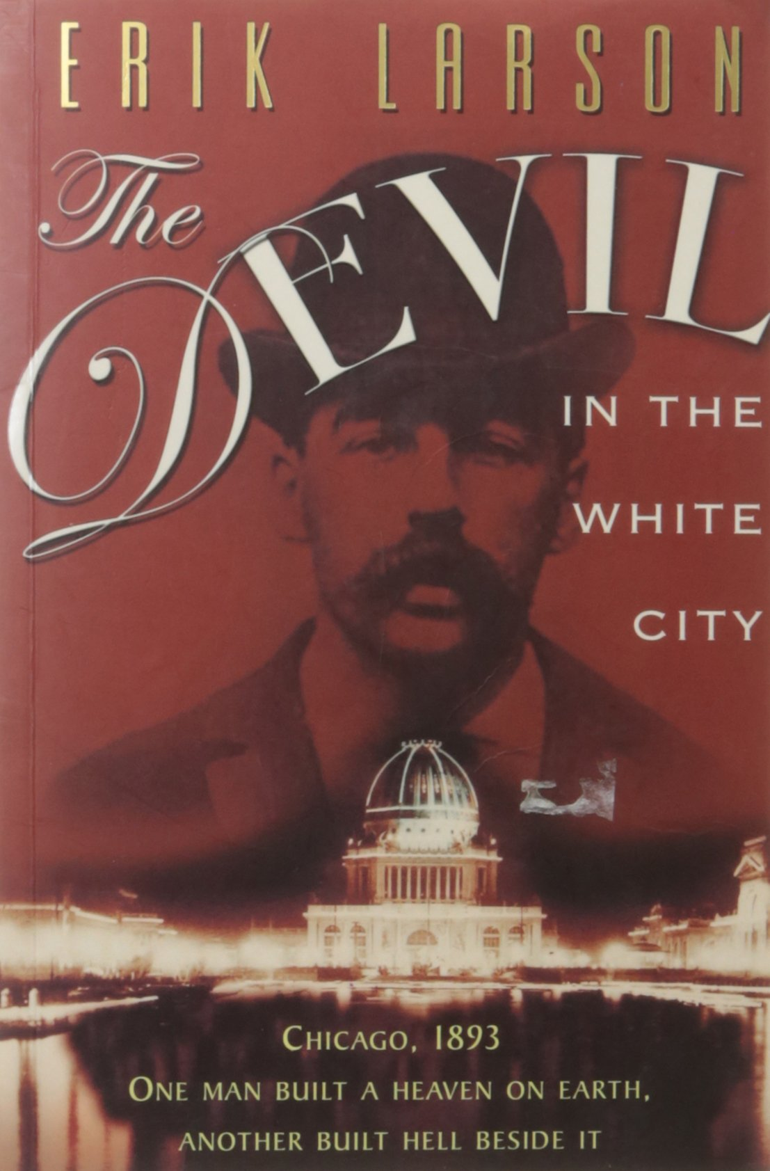 The Devil In The White City: Amazon.es: Erik Larson: Libros en idiomas extranjeros