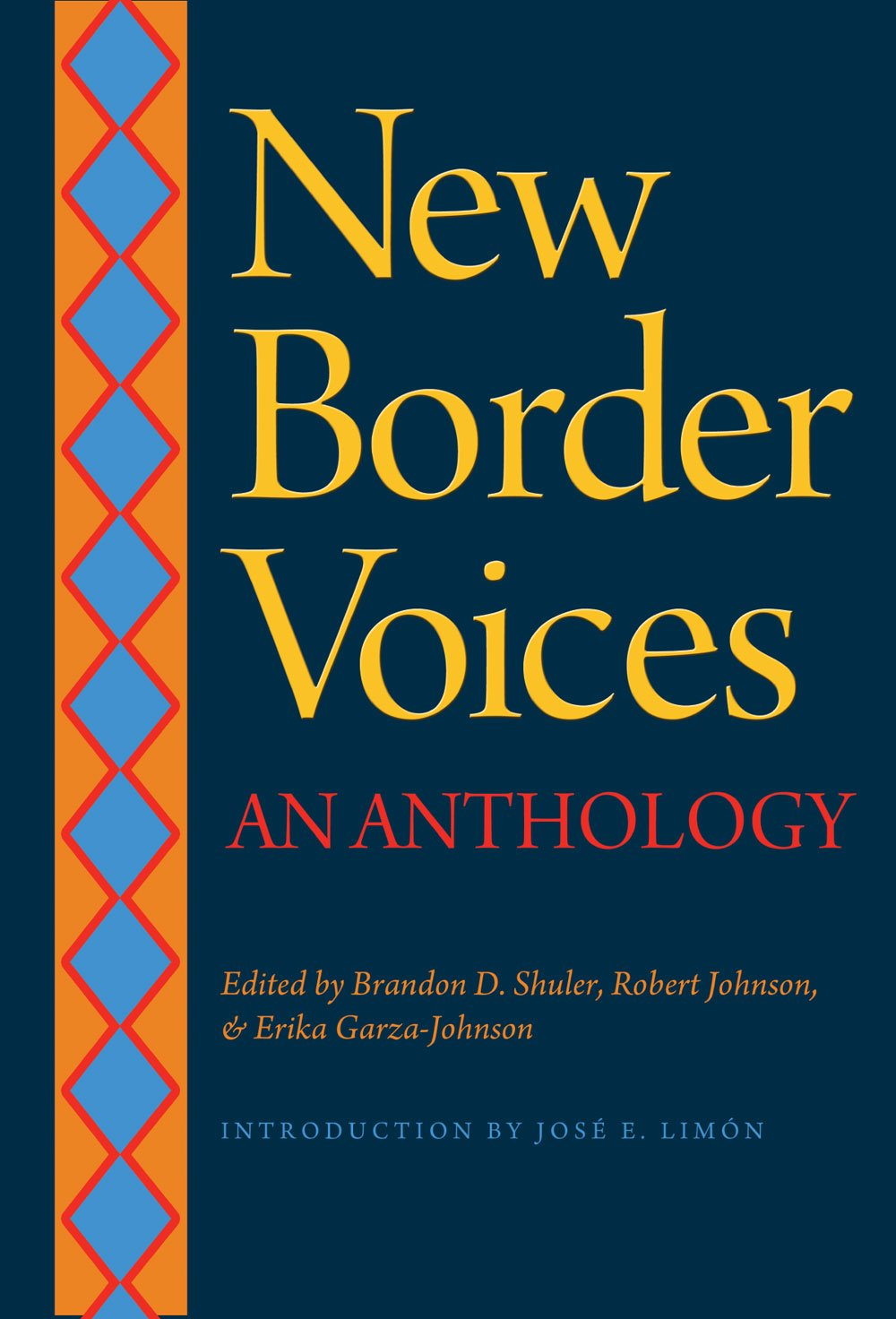 Amazon: New Border Voices: An Anthology (9781623491253): Brandon D  Shuler, Robert Johnson, Erika Garzajohnson: Books