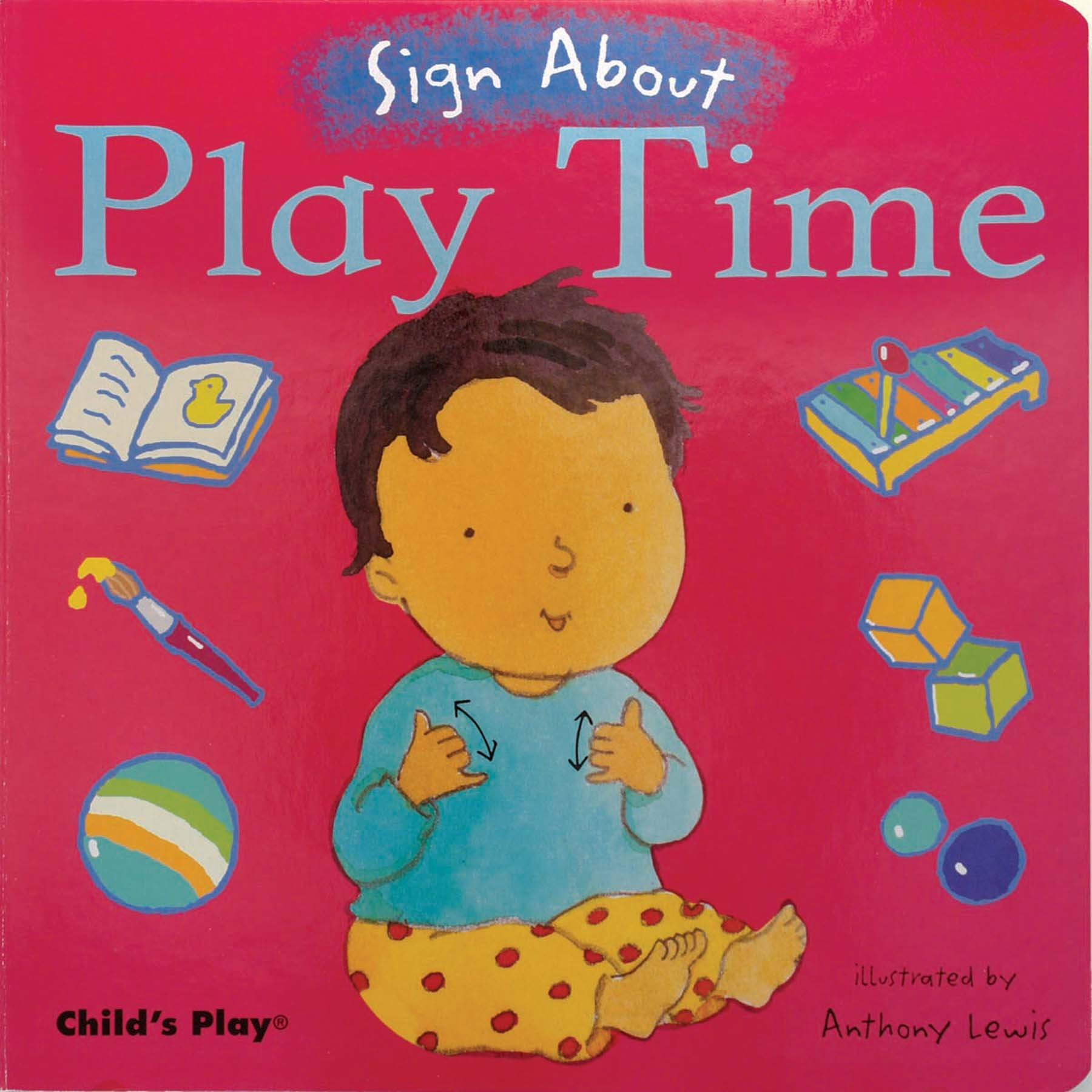 Play time sign about anthony lewis 9781846430312 amazon play time sign about anthony lewis 9781846430312 amazon books fandeluxe Gallery