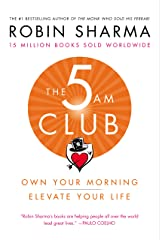 The 5 AM Club: Own Your Morning. Elevate Your Life. (English Edition) eBook Kindle