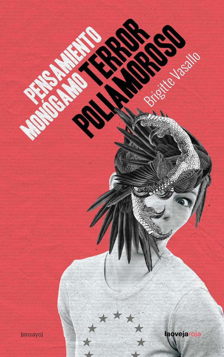https://www.txalaparta.eus/es/libros/pensamiento-monogamo-terror-poliamoroso