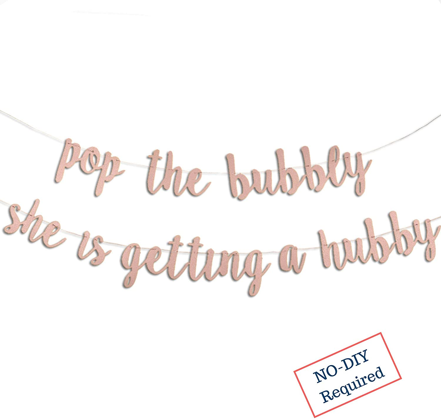 Rose Gold Bridal Shower Decorations - Bachelorette Banner - A Dazzling Sign for Your Engagement Party | Pop The Bubbly Shes Getting a Hubby | Glittering Bride to be Backdrop Decor Supplies Favors