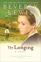 The Longing (The Courtship of Nellie Fisher Book #3) Kindle Edition