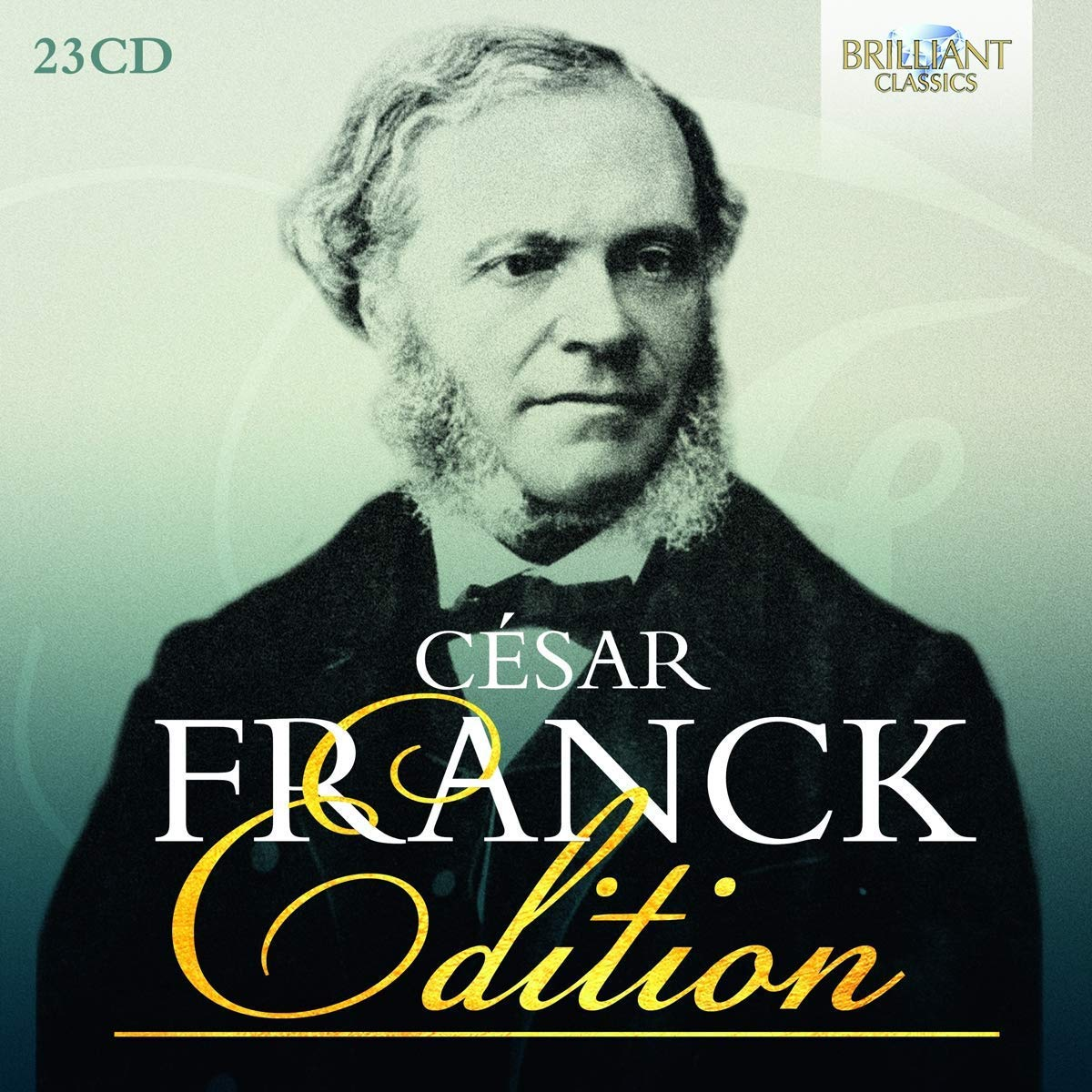 Cesar Franck Edition by BRILLIANT CLASSICS