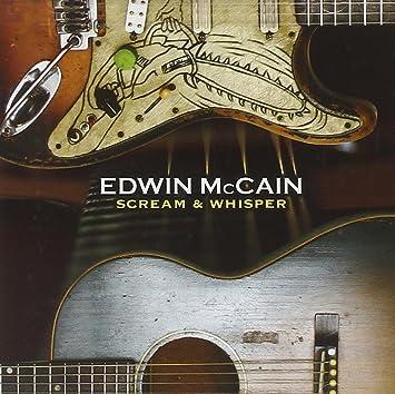 Edwin Mccain Scream Whisper Amazon Music