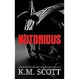 Notorious (NeXt Book 1)