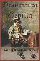 Desventura En Sevilla (Martin El Osunado Volumen