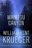 Manitou Canyon: A Novel (Cork O'Connor Mystery Series Book 16)
