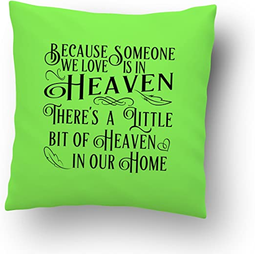 BECAUSE SOMEONE WE LOVE IS IN HEAVEN ~ BEREAVEMENT GIFT~ REMEMBERANCE CUSHION