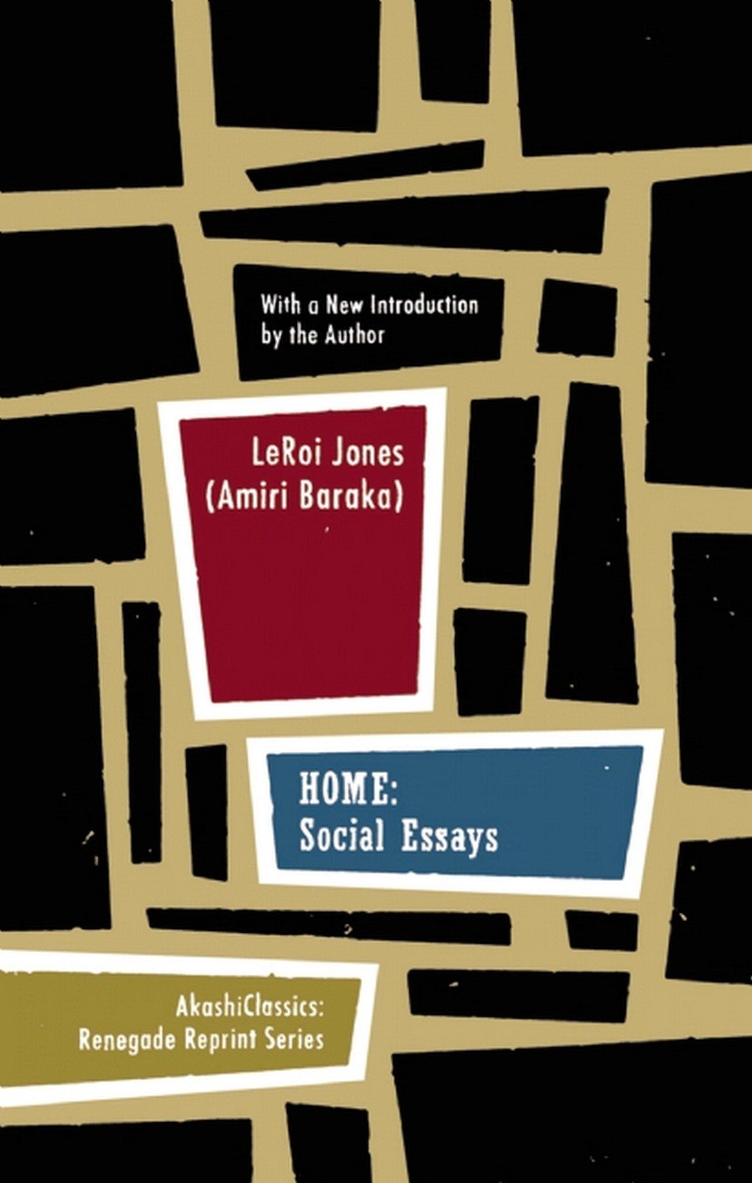 Home: Social Essays (Renegade Reprint Series): LeRoi Jones (Amiri ...